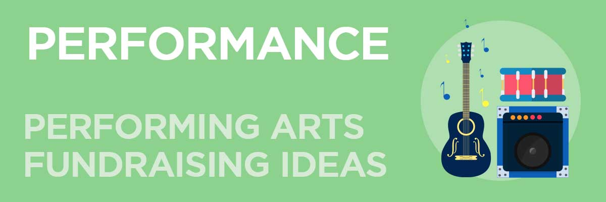 Performance Performing Arts Fundraising Ideas by FansRaise